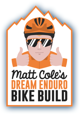 Matt Cole Dream Bike Build