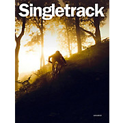 Singletrack Magazine Singletrack - Issue 101