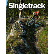 Singletrack Magazine Singletrack - Issue 107
