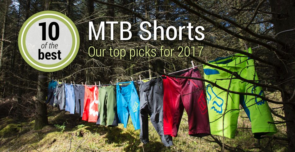 Top 10 Mtb Shorts 2017 Chain Reaction Cycles